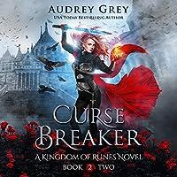 Curse Breaker (Kingdom of Runes, #2)