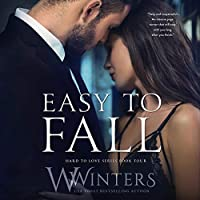 Easy to Fall (Hard to Love, #4)