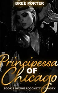 Principessa of Chicago (The Rocchetti Dynasty, #2)