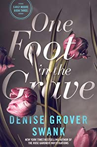 One Foot in the Grave (Carly Moore #3)