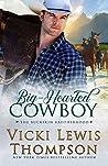 Big-Hearted Cowboy (The Buckskin Brotherhood, #2)
