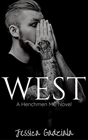 West (The Henchmen MC, #19)