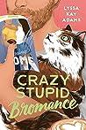 Crazy Stupid Bromance (Bromance Book Club, #3) audiobook download free