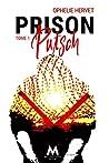 Prison Putsch tome 1