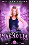 Magnolia (Spell Library, #11)