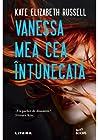 Vanessa mea cea întunecată by Kate Elizabeth Russell