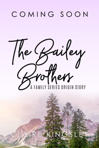 TBA: New Family Series (Bailey Brothers, #0.5)