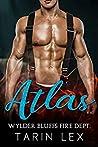 Atlas (Wylder Bluffs Fire Dept., #2)