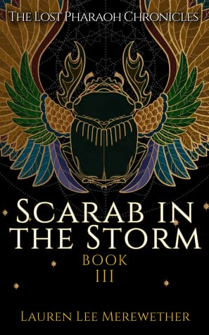 Scarab in the Storm (The Lost Pharaoh Chronicles, #3)