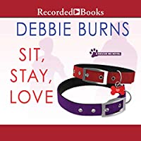 Sit, Stay, Love (Rescue Me #2)