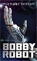 Bobby Robot