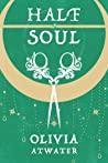 Half a Soul (Regency Faerie Tales #1)