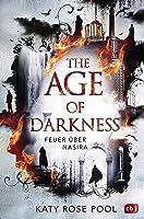 Feuer über Nasira (The Age of Darkness, #1)