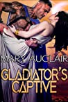 Gladiator's Captive