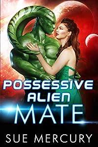 Possessive Alien Mate (Savage Martians #2)