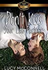 Don't Kiss Your Lab Partner (Billionaire Academy YA Romance, #1)