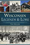 Wisconsin Legends  Lore