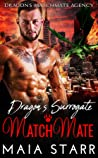 Dragon's Surrogate MatchMate (Dragon's MatchMate Agency, #1)