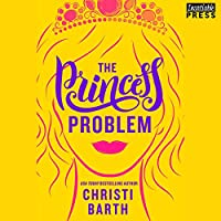 The Princess Problem (Unexpectedly royal #1)