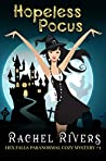 Hopeless Pocus (Hex Falls Paranormal Cozy Mystery #1)