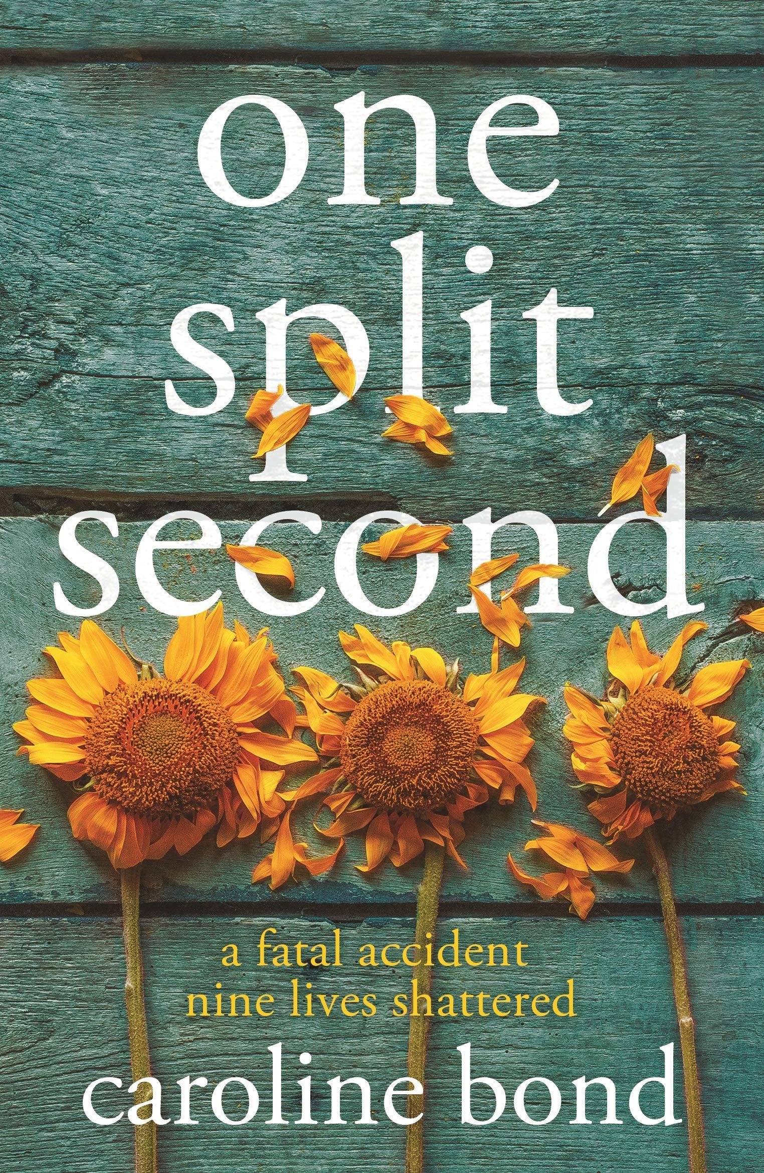 One Split Second - Caroline Bond