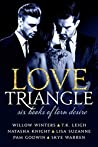 Love Triangle: Six Books of Torn Desire