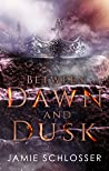 Between Dawn and Dusk (Between Dawn and Dusk Book 1)
