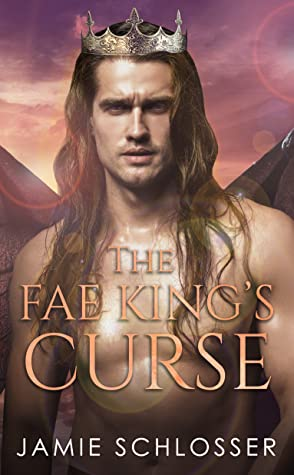 The Fae King's Curse (Between Dawn and Dusk Book 2)