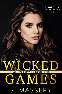Wicked Games (Fallen Royals, #2)
