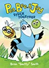 Stuck Together (Pea, Bee, & Jay #1)