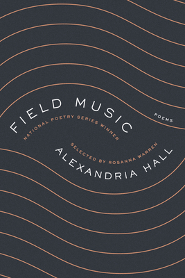 Field Music by Alexandria Hall