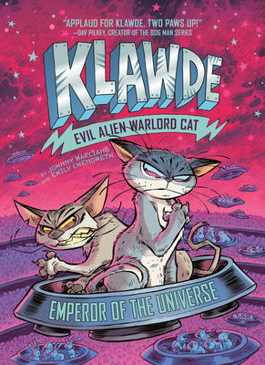 Emperor of the Universe (Klawde: Evil Alien Warlord Cat, #5)