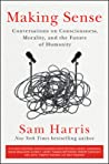 Making Sense by Sam Harris