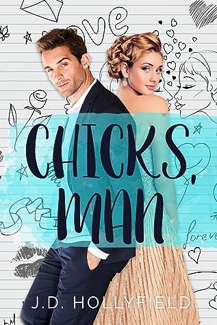 Chicks, Man