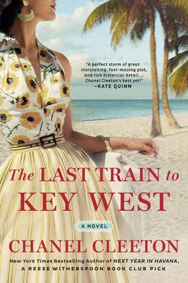 The Last Train to Key WestbyChanel Cleeton