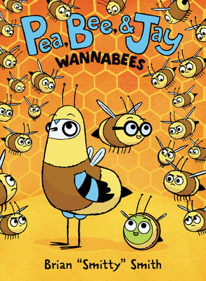 """Wannabees by Brian """"Smitty"""" Smith"""