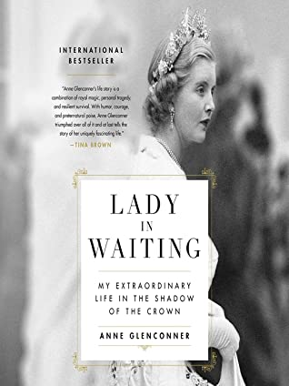 Lady in Waiting: My Extraordinary Life in the Shadow of the Crown (Audiobook)