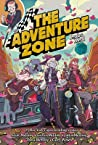 Petals to the Metal  (The Adventure Zone Graphic Novels #3)