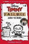 Timmy Failure: Zero to Hero (Timmy Failure Prequel)