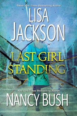 Last Girl StandingbyLisa JacksonNancy Bush