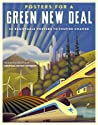 Posters for a Green New Deal: 50 Removable Posters to Inspire Change