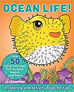 Ocean Life!: A Coloring and Activity Book for Kids