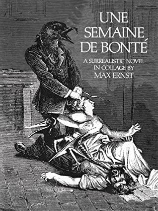 Une Semaine de Bonté by Max Ernst