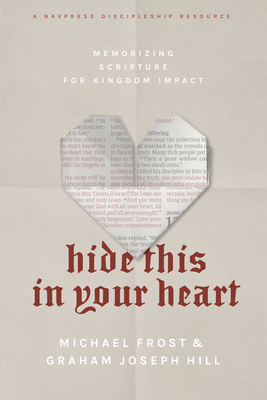 Hide This in Your Heart: Memorizing Scripture for Kingdom Impact