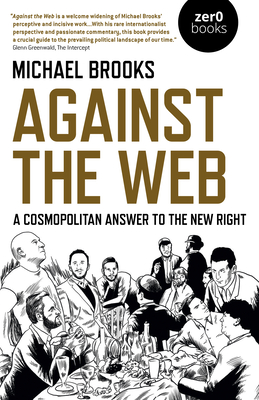Against the Web: A Cosmopolitan Answer to the New Right