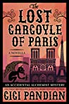 The Lost Gargoyle of Paris (An Accidental Alchemist Mystery #4.5)