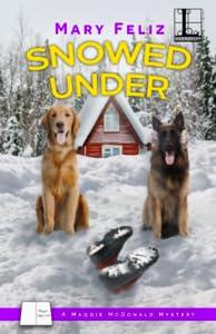 Snowed Under (A Maggie McDonald Mystery #6)