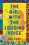The Girl with the Louding Voice: A BBC Radio 2 Book Club Pick
