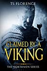 Claimed by a Viking (The Northmen Series Book, #3)