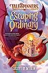 Escaping Ordinary